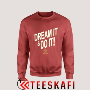 Sweatshirt Dream it & Do it [TW]