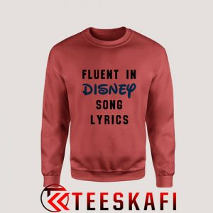 Sweatshirt Fluent In Disney Song Lyrics [TW]