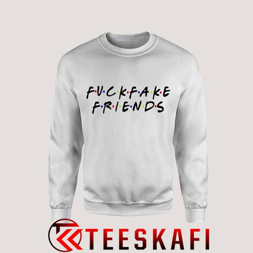 Sweatshirt Fuck Fake Friends Tagless [TW]