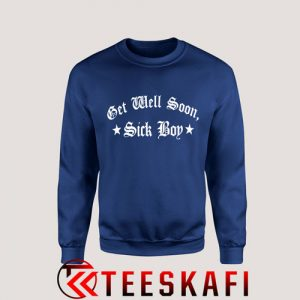 Sweatshirt Get Well Soon Sick Boy Social Distortion [TB]