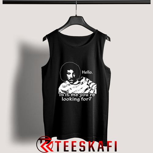 Tank Top Hello, Is It Me You're Looking For [TBlack]
