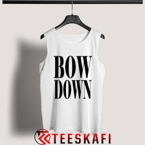 Tank Top Beyonce Bow Down [TW]