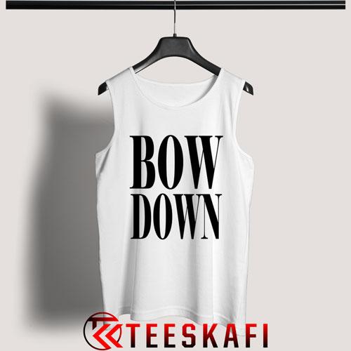 Tank Top Beyonce Bow Down [TW]