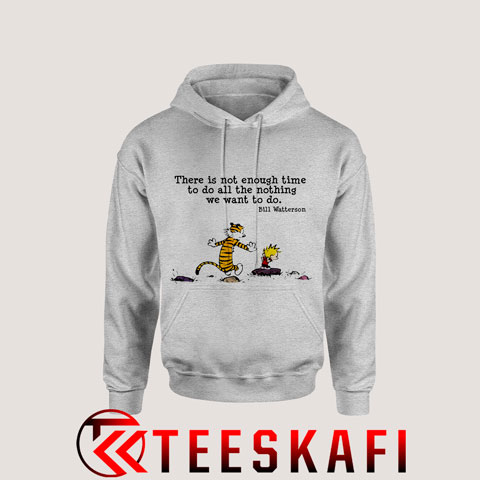 Hoodies Calvin And Hobbes Quote