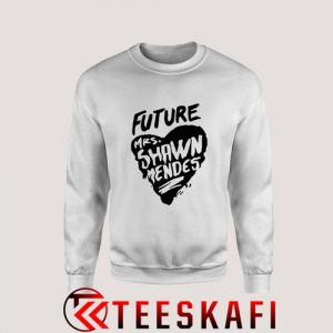 Sweatshirt Future Mrs.Shawn Mendes [TW]