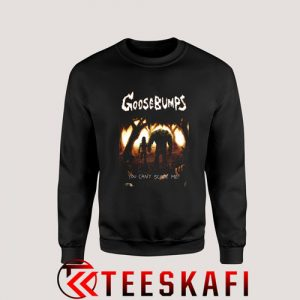 Sweatshirt Goosebumps I'm Not Scare