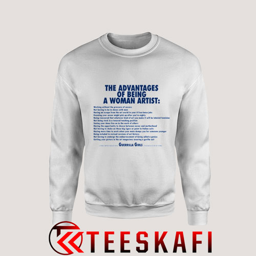 Sweatshirt The Advantages of Being a Woman Artist