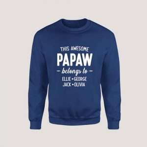 Sweatshirt This Awesome Papaw Belongs To