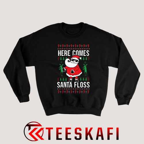 Sweatshirt Here Comes Santa Floss Ugly Christmas
