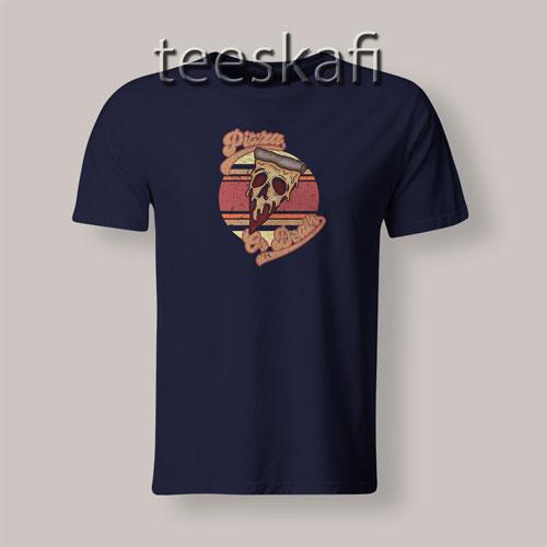 Tshirt Pizza Or Death