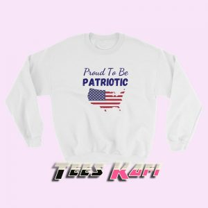 Sweatshirt Proud To Be Patriotic