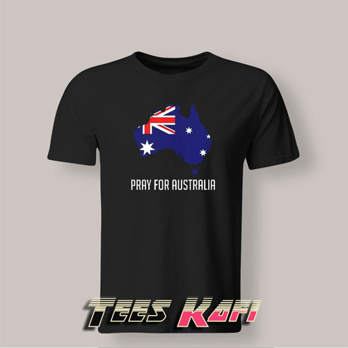 Tshirt Pray for Australia Forest Fires
