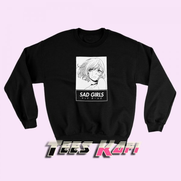 Sweatshirt Sad Girls Aesthetic Anime