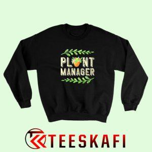 Sweatshirt Plant Manager