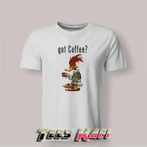 Woody Woodpecker Got Coffee T-Shirts For Mens and Womens