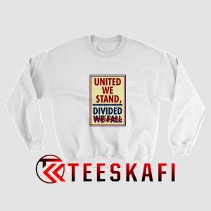 United We Stand Stephen Colbert Sweatshirt
