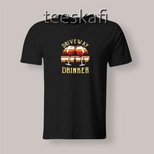 Vintage Wine Driveway Drinker T-Shirt Size S-3XL
