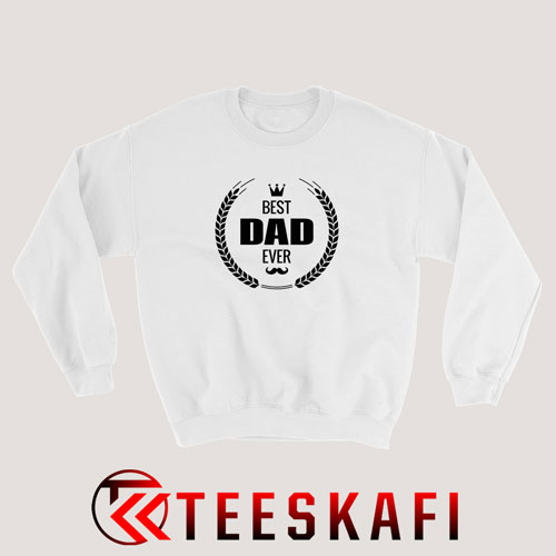Best Dad Ever Logo Sweatshirt Fathers Day Size S-3XL