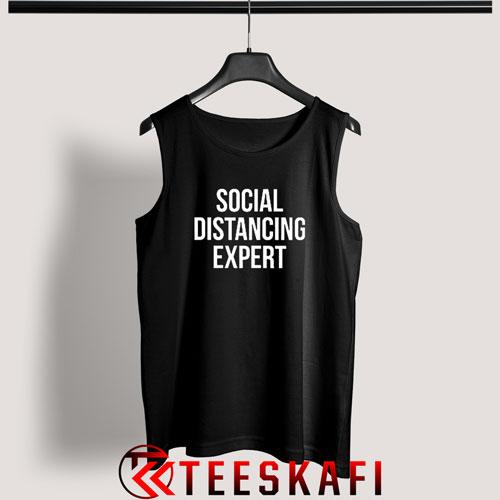 Social Distancing Expert Tank Top Funny Anti Social S-3XL
