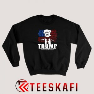 Trump Make America Great Again Sweatshirt Donald Trump S-3XL