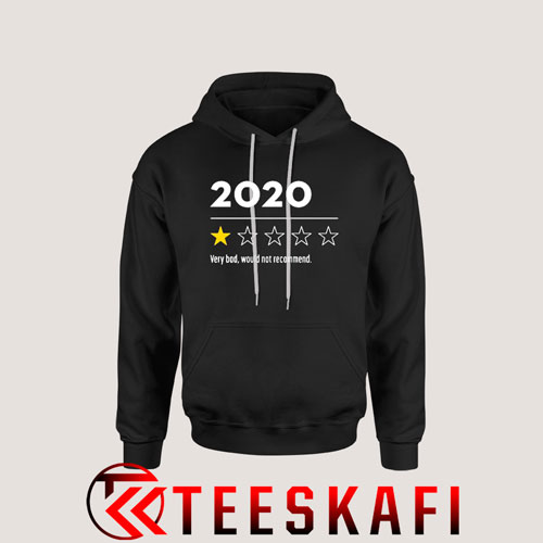 2020 Very Bad Would Not Recommend Star Hoodie S-3XL