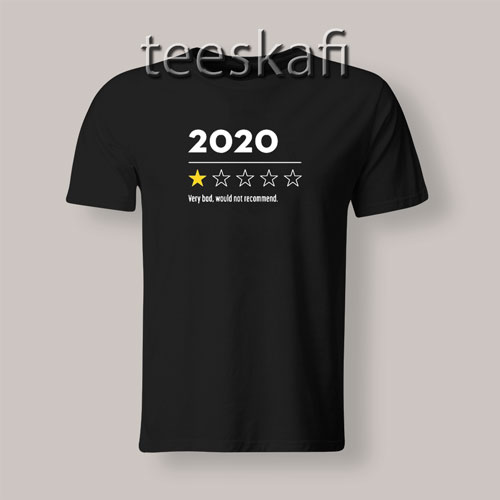 2020 Very Bad Would Not Recommend Star T-Shirt S-3XL