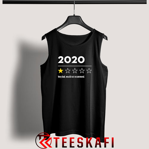 2020 Very Bad Would Not Recommend Star Tank Top S-3XL