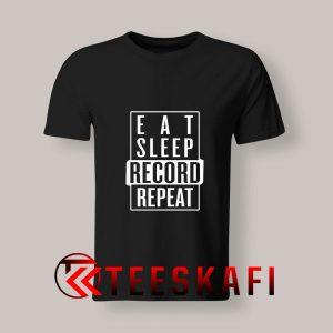 Eat Sleep Record Repeat T Shirt 300x300 - Geek Attire Store